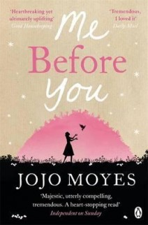 Me Before You  by: JojoMoyes