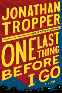 One Last Think Before I Go  by: JonathanTropper