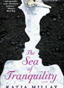 The Sea of Tranquility  by: Katja Millay