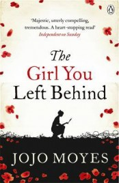 The Girl You Left Behind  by the amazing Jojo Moyes