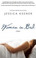 Women in Bed: Nine Stories by: JessicaKeener