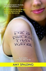 Ink is Thicker Than Water  by: Amy Spalding