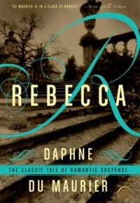 Conquering the Classics: Rebecca by Daphne du Maurier