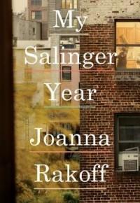 My Salinger Year  by JoannaRakoff