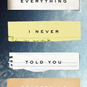 Everything I Never Told You  by CelesteNg