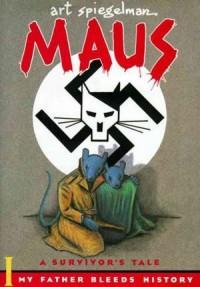 Maus I and Maus II  by ArtSpiegelman
