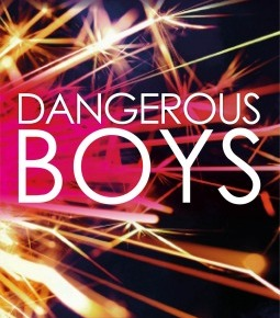 Dangerous Boys  by Abigail Haas