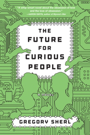 The Future For Curious People  by GregorySherl