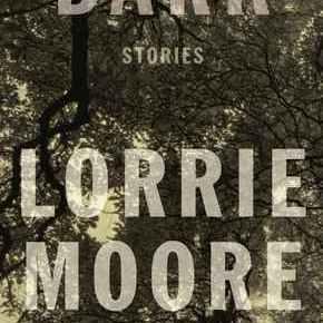 Bark: Stories by LorrieMoore