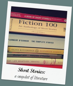 Short Stories: A snapshop of literature I always have time for.