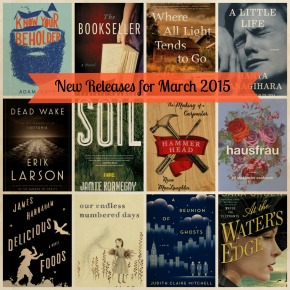 Get Your TBR List Ready! New Releases for March 2015