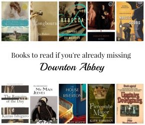 Books To Read If You're Missing DowntonAbbey