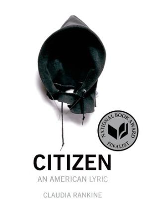 Citizen : An American Lyric  by ClaudiaRankine