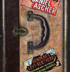 The Travels of Daniel Ascher by DeborahLevy-Bertherat