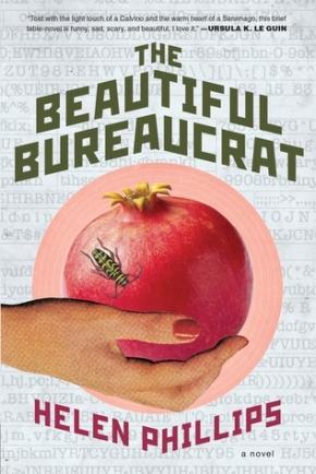 The Beautiful Bureaucrat  by HelenPhillips