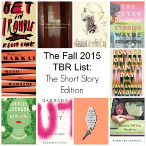 Top Ten Short Story Collections on my Fall 2015 TBRList