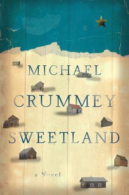 Sweetland  by MichaelCrummey