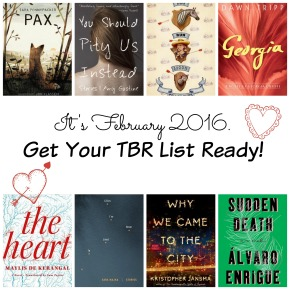 It's February 2016. Get Out Those TBR Lists.