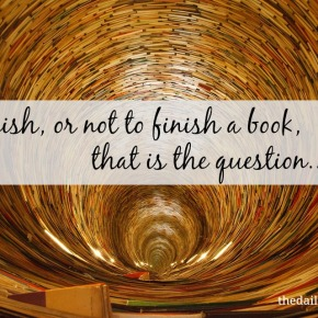 To Finish Or Not To Finish ABook?