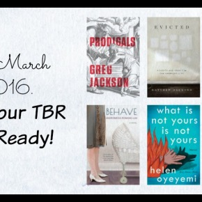 It's March 2016. Get Your TBR List Ready.
