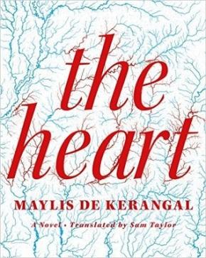 The Heart  by Maylis DeKerangal