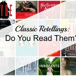 Classic Retellings: Do You Read Them?