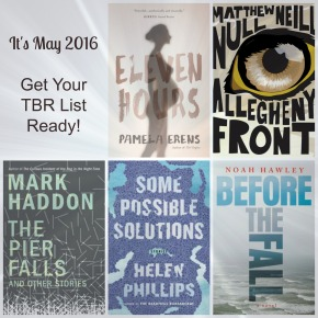 It's May 2016. Get Your TBR List Ready!