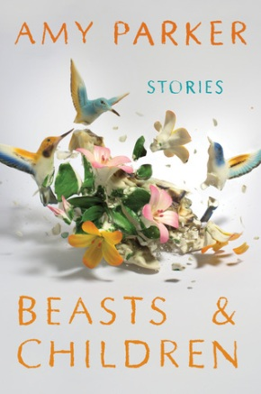 Beasts & Children  by Amy Parker