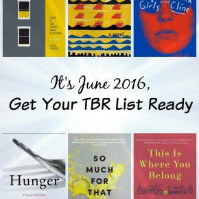 It's June 2016. Get Your TBR List Ready.