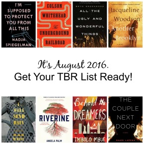 It's August 2016. Get Your TBR List Ready!