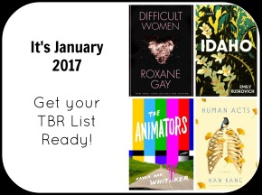 It's January 2017. Get Your TBR List Ready